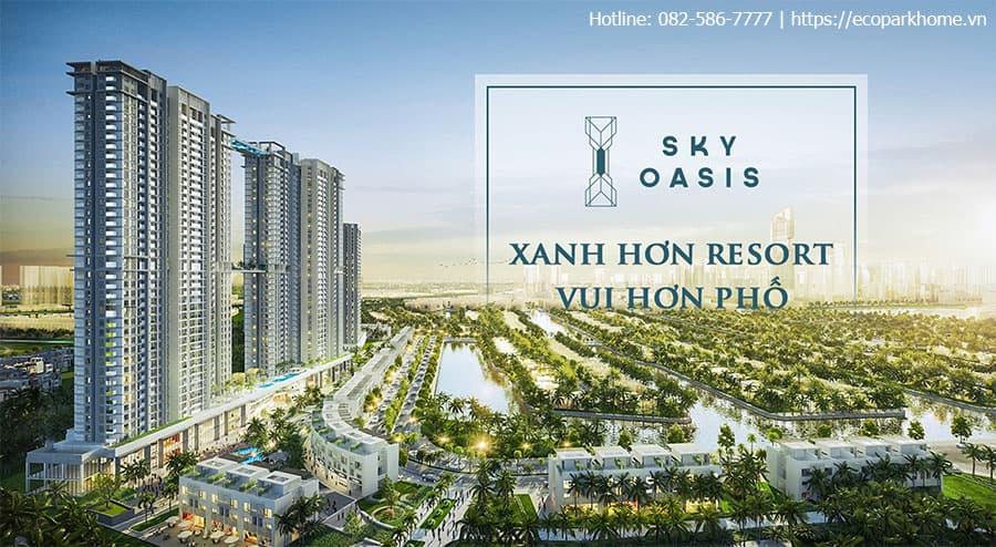 Sky Oasis Ecopark - xanh hơn resort, vui hơn phố
